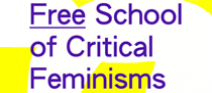 Free School of Critical Feminisms